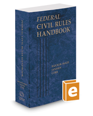 Federal Civil Rules Handbook, 2018 ed.
