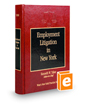 Employment Litigation in New York (Vol. 13, New York Practice Series)