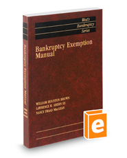 Bankruptcy Exemption Manual, 2016 ed. (West's® Bankruptcy Series)