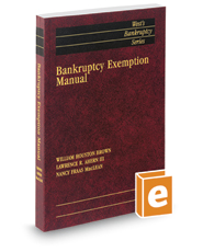 Bankruptcy Exemption Manual, 2019 ed. (West's® Bankruptcy Series)