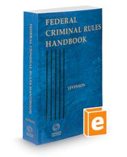 Federal Criminal Rules Handbook, 2018 ed.