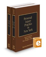 Personal Injury Practice in New York, 2016-2017 ed. (Vols. B-C, New York Practice Series)