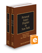 Personal Injury Practice in New York, 2016-2017 ed. (Vols. B-C, New York Practice Series)