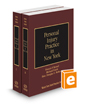 Personal Injury Practice in New York, 2018-2019 ed. (Vols. B-C, New York Practice Series)