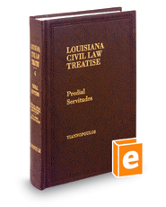 Predial Servitudes, 4th (Vol. 4, Louisiana Civil Law Treatise Series)