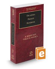 Oklahoma Probate Handbook, 2016 ed. (Vol. 3, Oklahoma Probate Law and Practice)