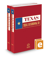 Texas Trial Handbook, 3d, 2017 ed.