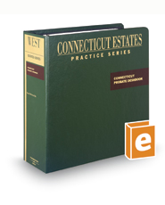 Connecticut Probate Deskbook (Connecticut Estates Practice)