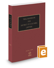 Trial Handbook for District of Columbia Lawyers, 2017 ed.