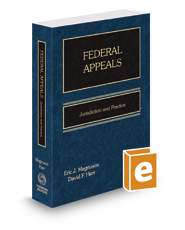 Federal Appeals: Jurisdiction & Practice, 2017 ed.