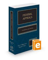 Federal Appeals: Jurisdiction & Practice, 2021 ed.