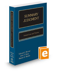 Summary Judgment: Federal Law & Practice, 2018 ed.