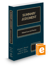 Summary Judgment: Federal Law & Practice, 2021 ed.
