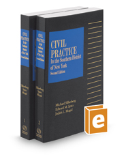 Civil Practice in the Southern District of New York, 2016-2017 ed.