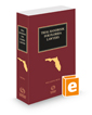 Trial Handbook for Florida Lawyers, 2021-2022 ed.
