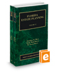 Florida Estate Planning, 2018-2019 ed. (Vol. 12 & 13, Florida Practice Series)
