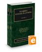 Florida Estate Planning, 2019-2020 ed. (Vol. 12 & 13, Florida Practice Series)
