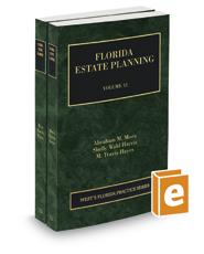 Florida Estate Planning, 2020-2021 ed. (Vol. 12 & 13, Florida Practice Series)