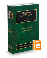 Florida Elder Law, 2017-2018 ed. (Vol. 14 & 15, Florida Practice Series)