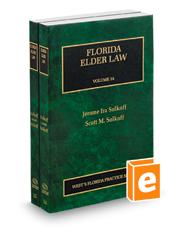 Florida Elder Law, 2020-2021 ed. (Vol. 14 & 15, Florida Practice Series)
