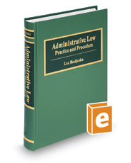 Administrative Law: Practice and Procedure