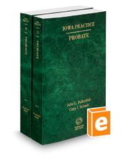 Iowa Probate, 2020-2021 ed. (Vol. 13 & 14, Iowa Practice Series)
