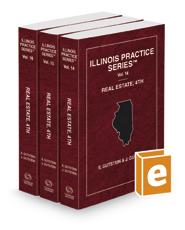 Real Estate, 4th (Vols. 14-16, Illinois Practice Series)