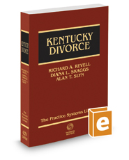 Kentucky Divorce: A Practice Systems Library Manual, 2016 ed.