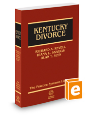 Kentucky Divorce: A Practice Systems Library Manual, 2018 ed.