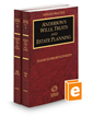 Anderson's Wills, Trusts and Estate Planning, 2019-2020 ed. (Vols. 26 and 26A, Indiana Practice Series)