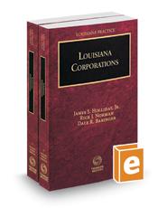 Louisiana Corporations, 2020 ed. (Vols. 1 and 2, Louisiana Practice Series)
