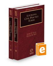 Louisiana Civil Practice Forms, 2021 ed. (Louisiana Practice Series)