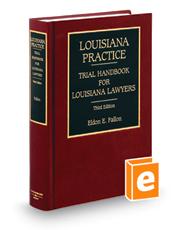 Trial Handbook for Louisiana Lawyers, 3d (Louisiana Practice Series)