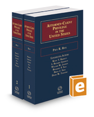 Attorney-Client Privilege in the United States, 2019-2020 ed.