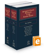 Attorney-Client Privilege in the United States, 2020-2021 ed.