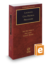 Louisiana Civil Pretrial Procedure, 2016-2017 ed. (Louisiana Practice Series)