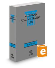 Michigan Administrative Law, 2020 ed.