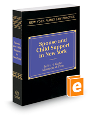 Spouse and Child Support in New York, 2018 ed.
