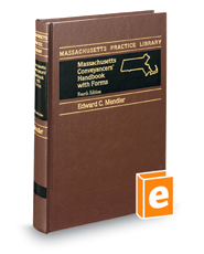 Massachusetts Conveyancers' Handbook with Forms, 4th