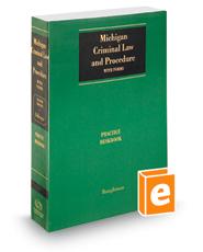 Gillespie Michigan Criminal Law and Procedure: Practice Deskbook, 2016 ed.