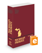 Michigan Probate:  A Practice Systems Library Manual, 2021-2022 ed.