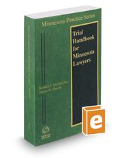 Trial Handbook for Minnesota Lawyers, 2016-2017 ed. (Vol. 23, Minnesota Practice Series)