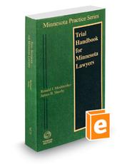 Trial Handbook for Minnesota Lawyers, 2020-2021 ed. (Vol. 23, Minnesota Practice Series)