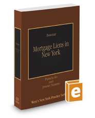 Mortgage Liens in New York, 2017-2018 ed. (Vol. 35, West's New York Practice Series)