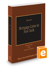Mortgage Liens in New York, 2018-2019 ed. (Vol. 35, West's New York Practice Series)