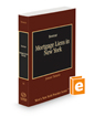 Mortgage Liens in New York, 2020-2021 ed. (Vol. 35, West's New York Practice Series)