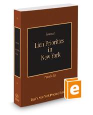 Lien Priorities in New York, 2018-2019 ed. (Vol. 36, New York Practice Series)