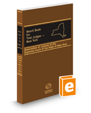 Bench Book for Trial Judges—New York, 2015-2016 ed.