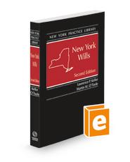 New York Wills, 2d 2020-2021 ed. (New York Practice Library)