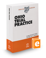 Ohio Trial Practice, 2018 ed. (Baldwin's Ohio Handbook Series)